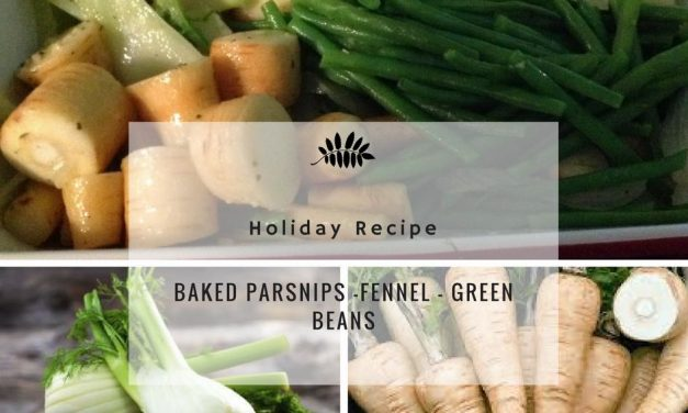 Baked Parsnips And Fennel With Green Beans